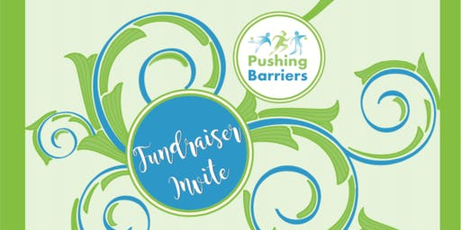 Pushing Barriers Fundraiser soiree