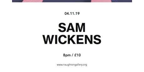 Sam Wickens | An Artsounds Event tickets