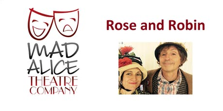 Mad Alice Theatre Company presents:  Rose and Robin at Darlington Library tickets