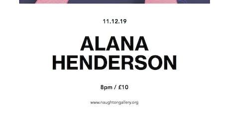 Alana Henderson | An Artsounds Event tickets