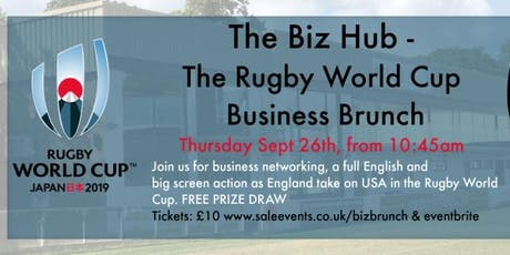 Sale Rugby Biz Hub - The World Cup Business Brunch tickets