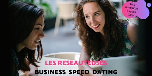 BUSINESS SPEED DATING LES RESEAUTEUSES