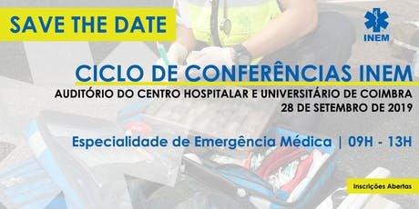 Ciclo de Conferências INEM - Especialidade de Emergência Médica bilhetes