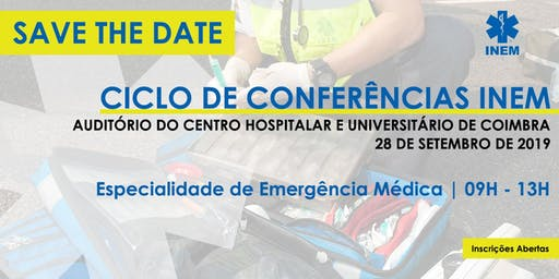 Ciclo de Conferências INEM - Especialidade de Emergência Médica