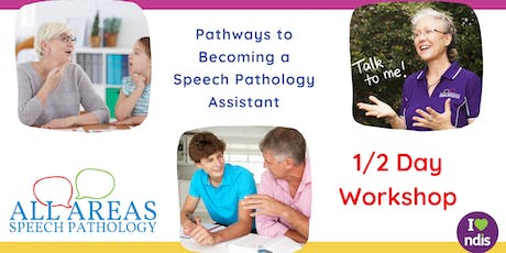 ERINA: Pathways to becoming a Speech Pathology Assistant tickets