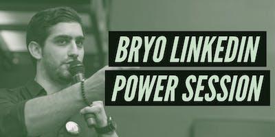 BRYO LINKEDIN POWER SESSION