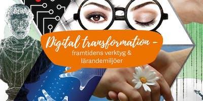 Digital transformation - framtidens verktyg och lärandemiljöer