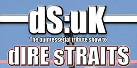 dS:uK - The Brothers in Arms Tour tickets