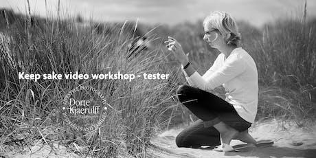 Keep sake video workshop - tester tickets