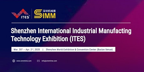 Shenzhen International Industrial Manufacturing Technology Exhibition(ITES) tickets