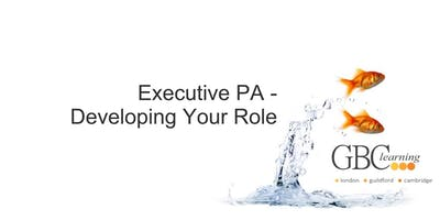 Executive PA - Developing Your Role - London