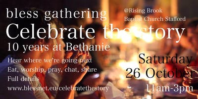 Celebrate the Story - Bless Gathering