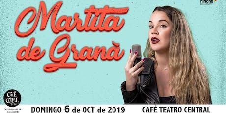 Martita de Graná en Café Teatro Central entradas