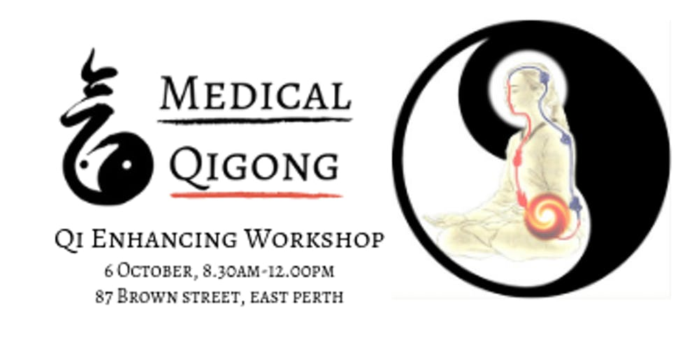 Medical Qigong - Qi Enhancing Tickets, Sun 06/10/2019 at 8