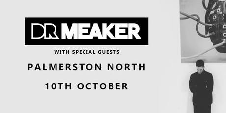 Dr. Meaker (DJ Set) - Palmerston North tickets