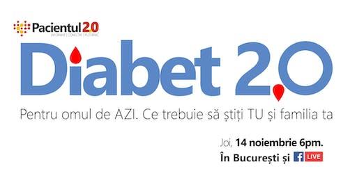 Diabet 2.0 - Ce trebuie să știți TU și familia ta