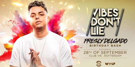 Vibes don't Lie: Presley Delgado Bday Bash tickets