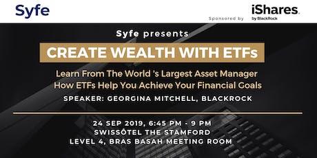 BlackRock X Syfe: Create Wealth With ETFs tickets