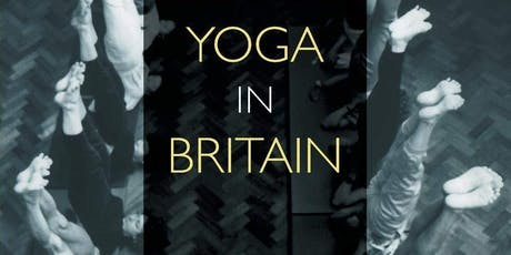 """Yoga in Britain"" Book Launch and Reception tickets"