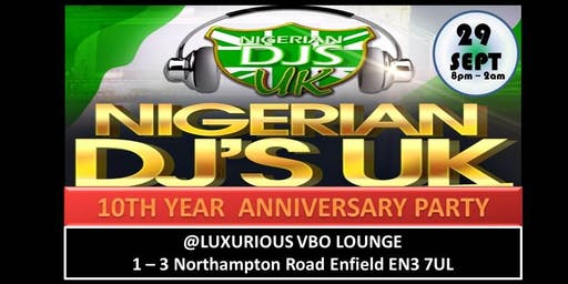 Nigerian DJ's UK 10th Year Anniversary Party