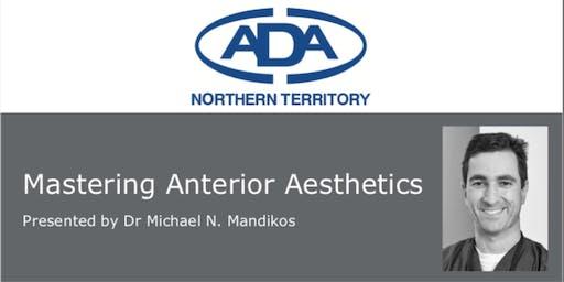 ADANT - Mastering Anterior Aesthetics with Dr Michael Mandikos