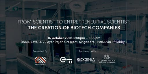From Scientist to Entrepreneurial Scientist: The Creation of BioTech Companies