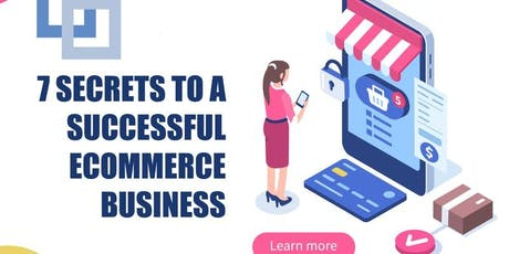 7 Secrets To A Successful Ecommerce Business tickets
