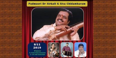 Padmasri Dr Sirkali G Siva Chidambaram Carnatic Concert 2019 tickets