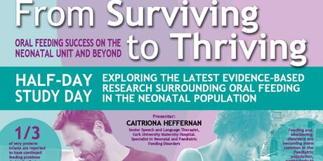 From Surviving To Thriving Oral Feeding Success on the NICU and Beyond tickets
