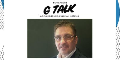 G Talk Bangkok: Change Your Thought & It Will Chan