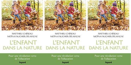 Fête pour la sortie de L'Enfant dans la nature tickets