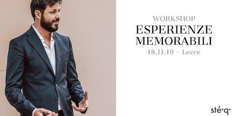 WORKSHOP // ESPERIENZE MEMORABILI (Workshop per operatori del settore della ristorazione). biglietti