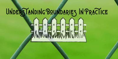 Understanding Boundaries in Practice