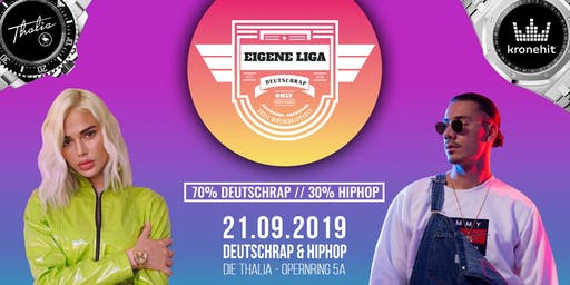 EIGENE LIGA - DIE DEUTSCHRAP PARTY // DIE THALIA