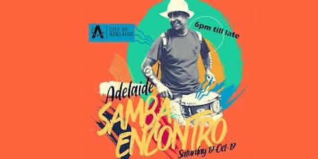 Adelaide Samba Encontro tickets
