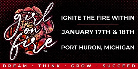 Girl on Fire - Ignite the Fire Within Conference!  tickets