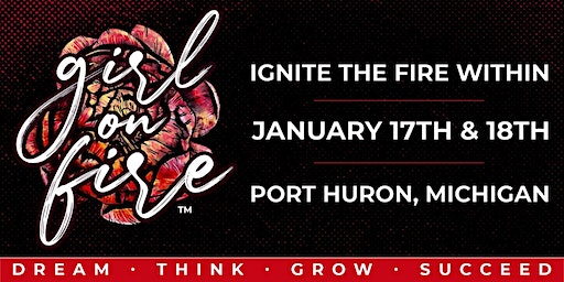 Girl on Fire - Ignite the Fire Within Conference!