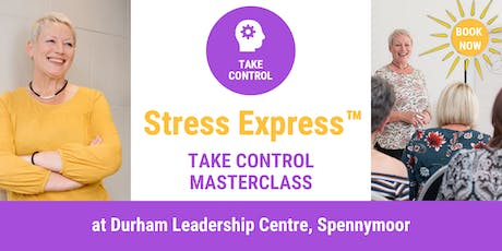 Stress Express Masterclass: Take Control tickets