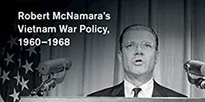 Book Launch: 'I Made Mistakes' Robert McNamara's Vietnam War Policy