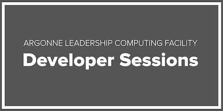ALCF Developer Session - September 2019 tickets