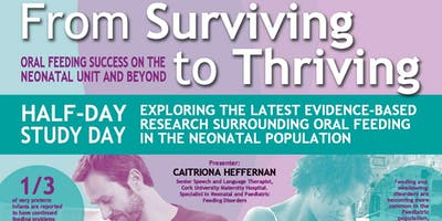 From Surviving To Thriving Oral Feeding Success On The NICU & Beyond