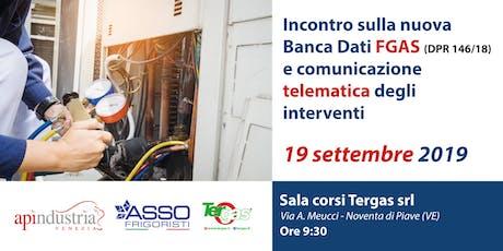 La nuova Banca Dati FGAS  e comunicazione telematica degli interventi biglietti