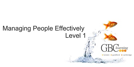 Managing People Effectively - Level 1 - London Venue tickets