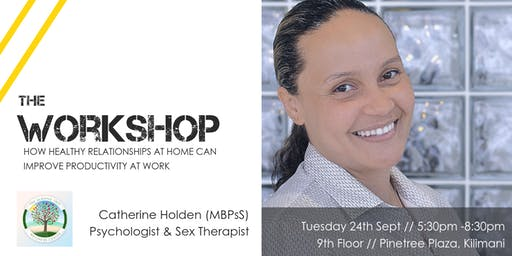Workshop // How healthy relationships at home can improve productivity at work