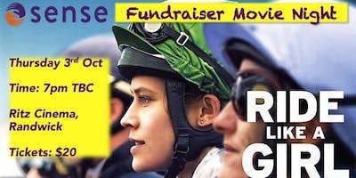 Movie fundraiser for Sense- RIDE LIKE A GIRL