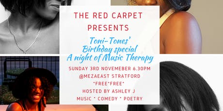 The Red Carpet presents Toni-Tones'  Bday special  A night of Music Therapy tickets