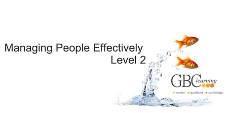 Managing People Effectively - Level 2 - London Venue tickets