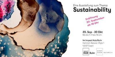 Sustainability Ausstellung @ Impact Hub Ruhr