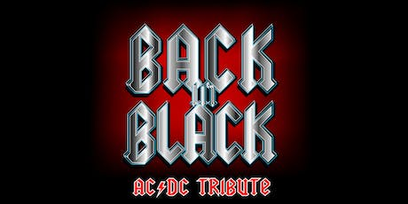 Back in Black - Celebrating the music of AC/DC Live @ the Clovercrest Hotel tickets