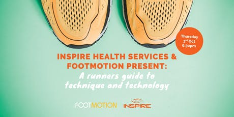 Inspire & Footmotion Present: A runners guide to technique and technology  tickets
